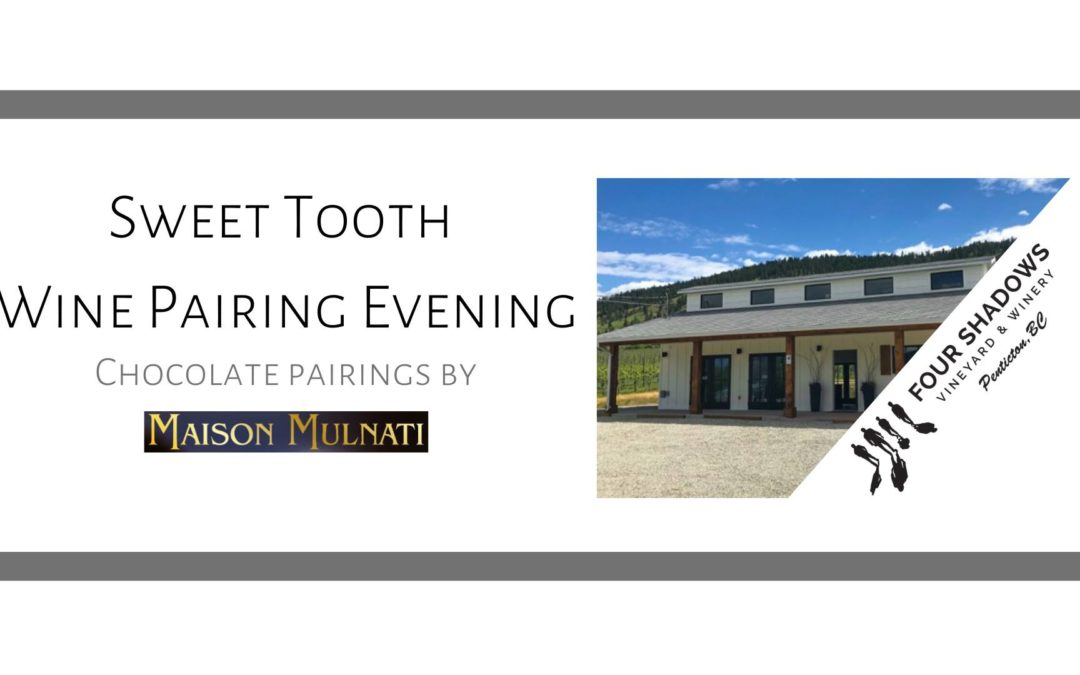 Sweet Tooth Wine Pairing Evening